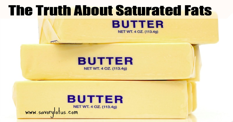 The Truth About Saturated Fats savorylotus.com
