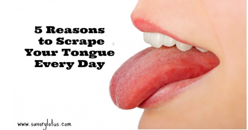 5 Reasons to Scrape Your Tongue Every Day