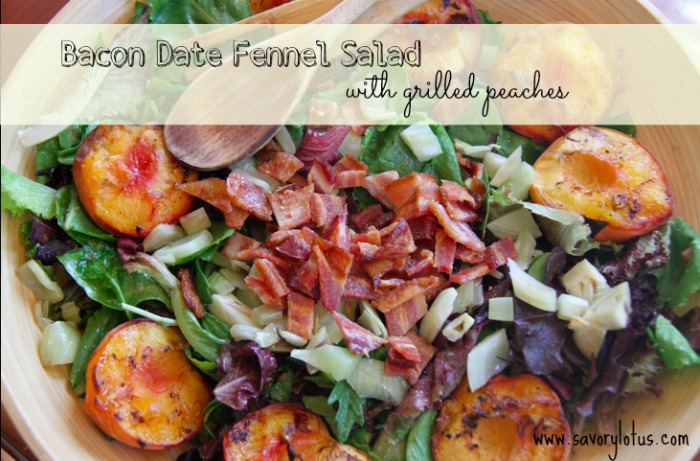 Bacon Date Fennel Salad with Grilled Peaches