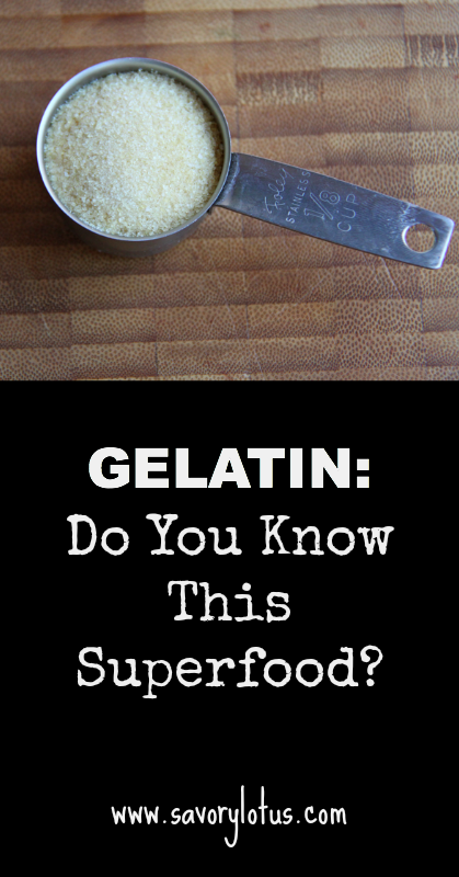 Gelatin Do You Know This Superfood  - savorylotus.com