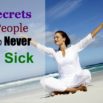 4 Secrets of People Who Never Get Sick