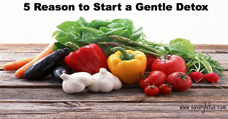 5 Reasons to Start a Gentle Detox
