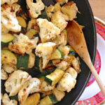 Pan Roasted Cauliflower and Zucchini
