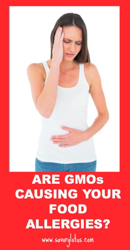 re GMOS Causing YOur Food Allergies - savorylotus.com