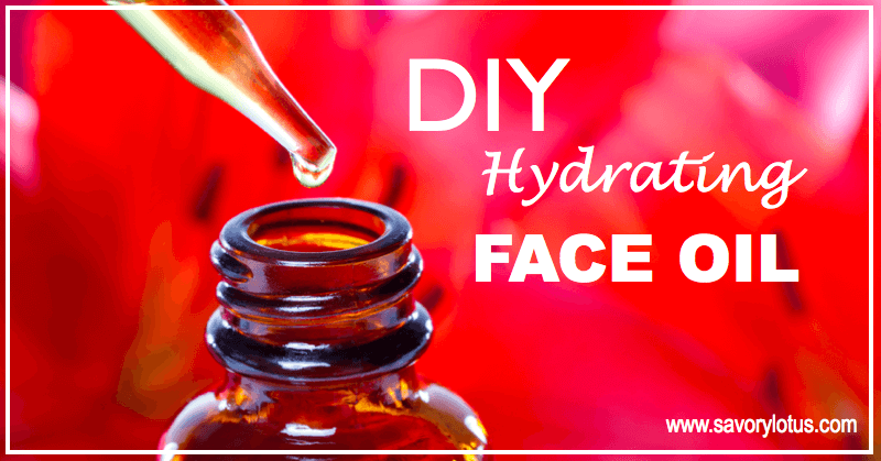 DIY-Hydrating-Face-Oil-savorylotus.com