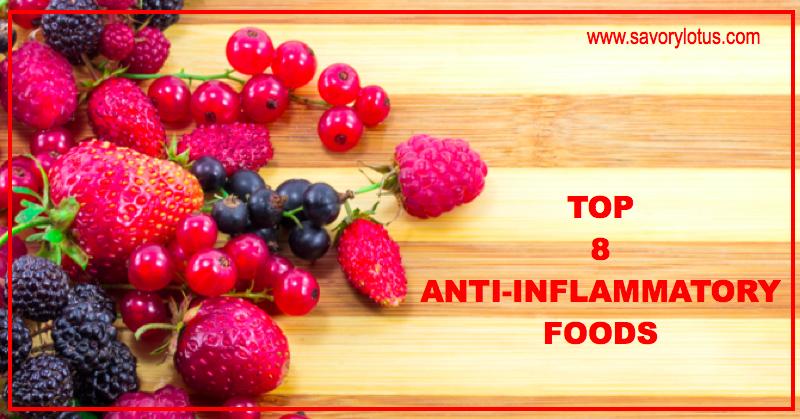 Top 8 Anti-Inflammatory Foods | savorylotus.com