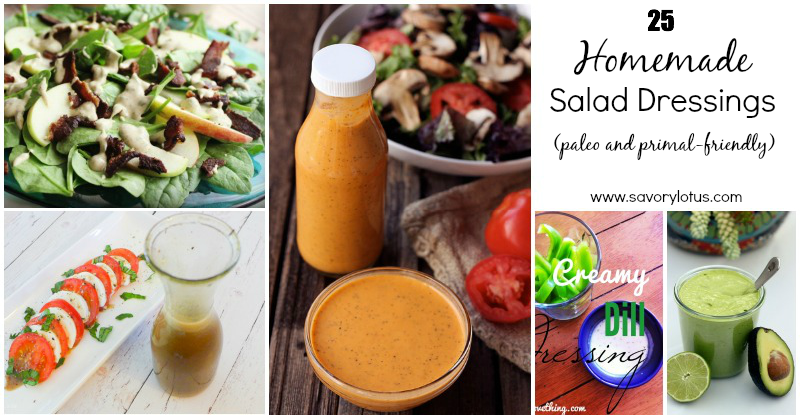 25 Homemade Salad Dressings (paleo and primal-friendly) | savorylotus.com