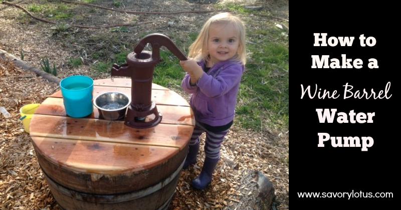 How to Make a Wine Barrel Water Pump savorylotus.com
