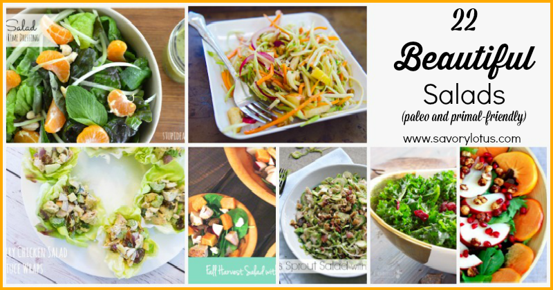 22 Beautiful Salads (paleo and primal-friendly) | savorylotus.com