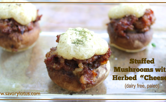 """Stuffed Mushrooms with Herbed """"Cheese""""  (dairy free, paleo)"""