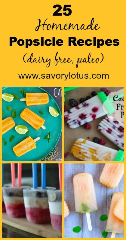 25 Homemade Popsicle Recipes (dairy free, paleo) - savorylotus.com