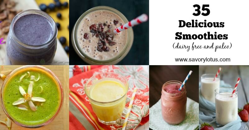 35-Delicious-Smoothies-dairy-free-and-paleo-savorylotus.com