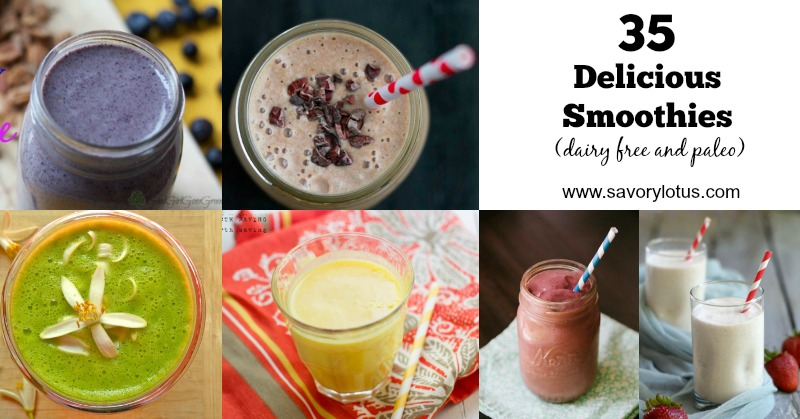 35 Delicious Smoothies (dairy free and paleo)  | savorylotus.com