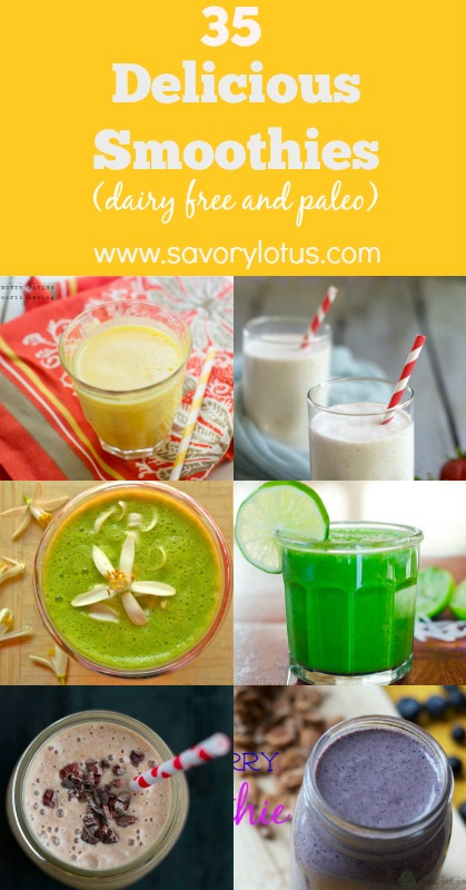 35 Delicious Smoothies (dairy free and paleo)  - savorylotus.com