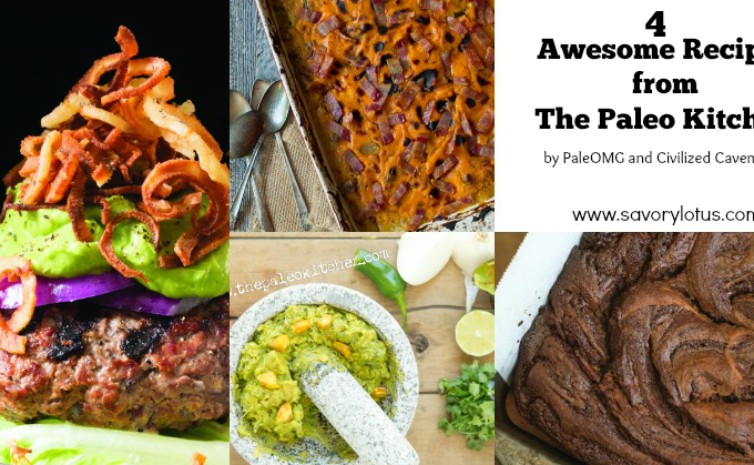 4 Recipes from The Paleo Kitchen (by PaleOMG and Civilized Caveman)