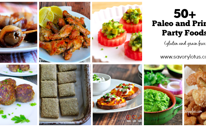 50+ Paleo Party Foods (gluten and grain free)