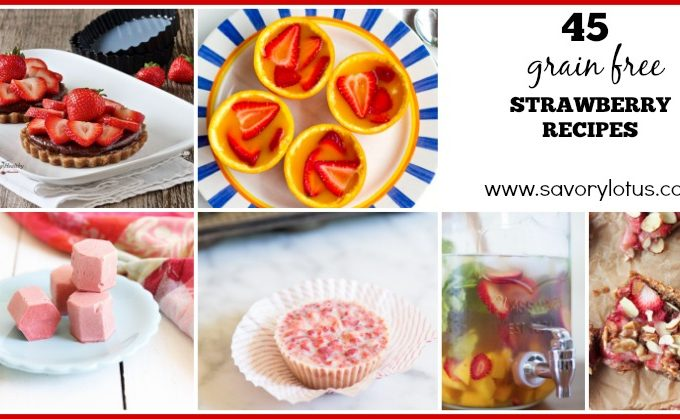 45 Grain Free Strawberry Recipes