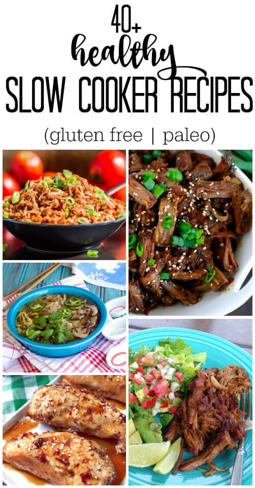 40 Healthy Slow Cooker Recipes (gluten free | paleo) - www.savorylotus.com