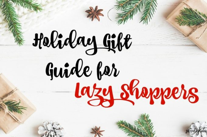 Holiday Gift Guide for the Lazy Shopper