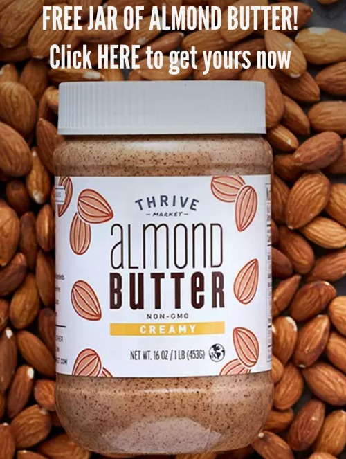 FREE JAR OF ALMOND BUTTER!