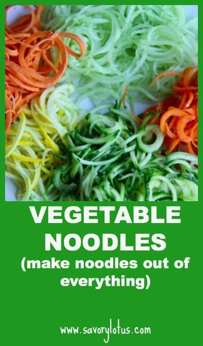 Vegetable-Noodles-Make-Noodles-Out-of-Everything-savorylotus.com_