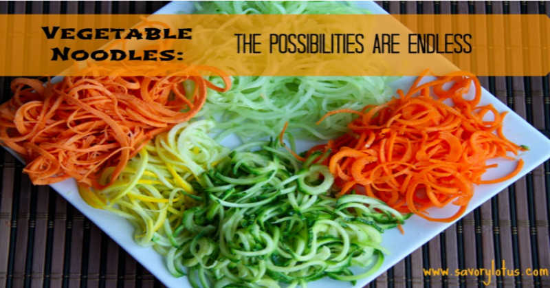 Vegetable Noodles: The Possibilities are Endless