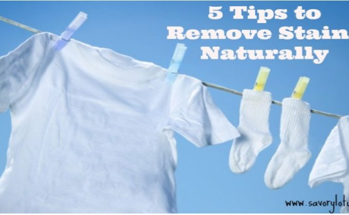5 Tips to Remove Stains Naturally