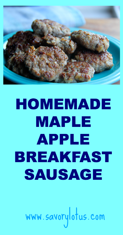 Homemade Maple Apple Breakfast Sausage ~ savorylotus.com