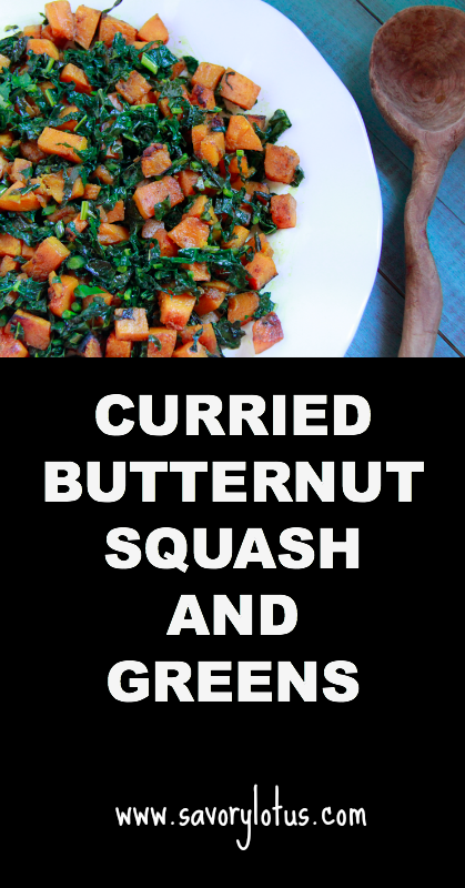 Curried Butternut Squash and Greens - savorylotus.com