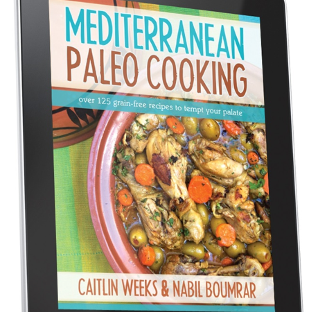 REAL Food Books: Mediterranean Paleo Cooking