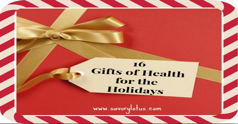 16 Gifts of Health for the Holidays