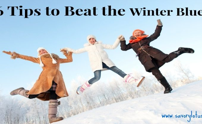 6 Tips to Beat the Winter Blues