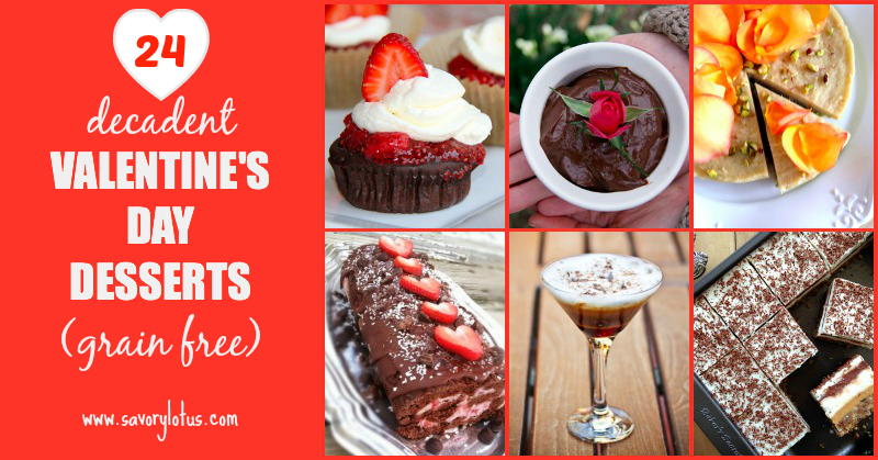 24 Decadent Grain Free Valentine's Day Desserts savorylotus.com