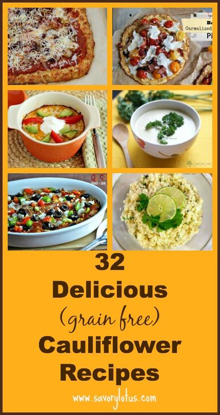 32 Delicious Grain Free Cauliflower Recipes - savorylotus.com