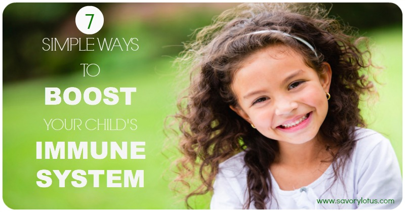 7 Simple Ways to Boost Your Child's Immune System