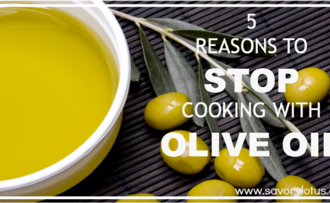 5 Reasons to STOP Cooking with Olive Oil