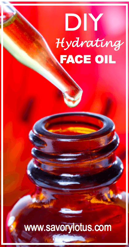 DIY Hydrating Face Oil -savorylotus.com