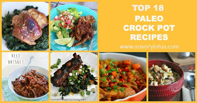 Top 18 Paleo Crock Pot Recipes