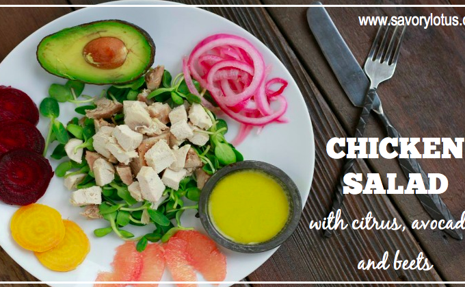 Chicken Salad with citrus, avocado, and beets | savorylotus.com