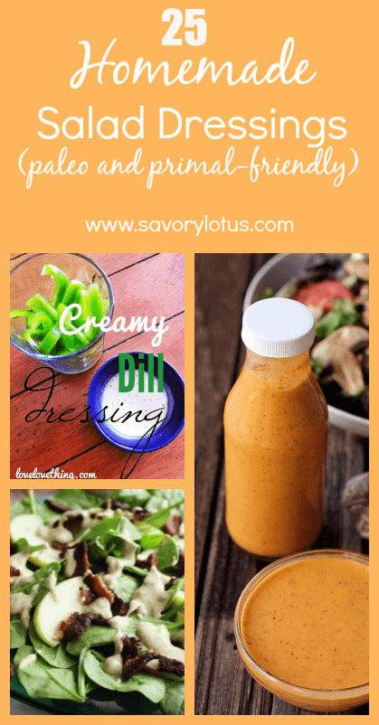 25-Homemade-Salad-Dressings-paleo-and-primal-friendly-savorylotus.com_