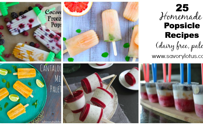 25 Homemade Popsicle Recipes (dairy free, paleo) savorylotus.com