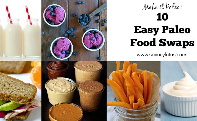 Make it Paleo: 10 Easy Paleo Food Swaps