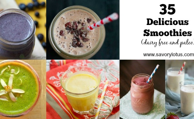 35 Delicious Smoothies (dairy free and paleo) | savorylotus.com