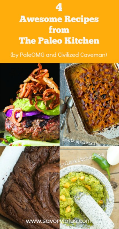 4 Awesome Recipes from The Paleo Kitchen - savorylotus.com