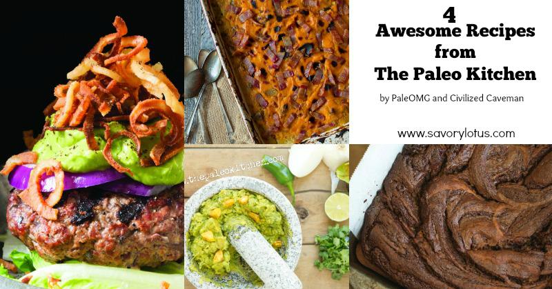 4 Recipes from The Paleo Kitchen | savorylotus.com