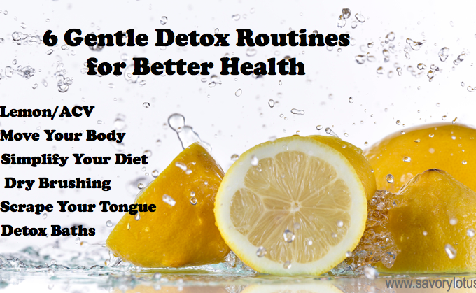 6 Gentle Detox Routines for Better Health