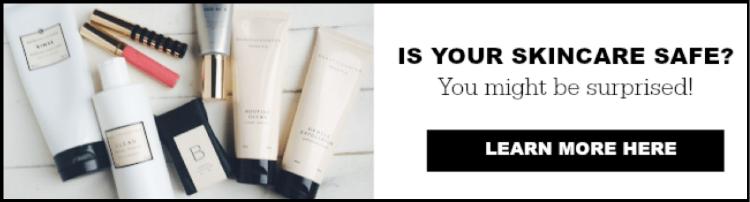 Is your skincare safe? |  www.savorylotus.com