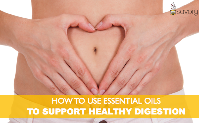 How to Use Essential Oils to Support Healthy Digestion