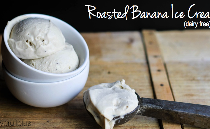 Roasted Banana Ice Cream (dairy free)