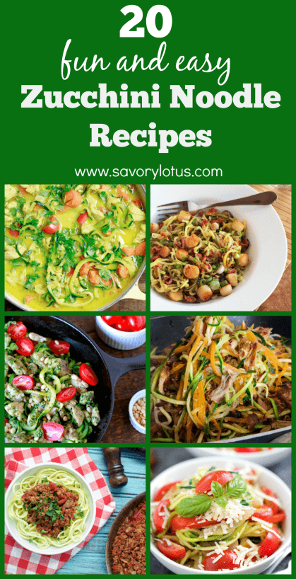 20 Fun and Easy Zucchini Noodle Recipes-www.savorylotus.com